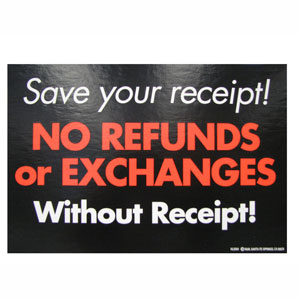 No Refunds & Exchanges Retail Policy Sign