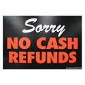 No Cash Refund Retail Policy Sign