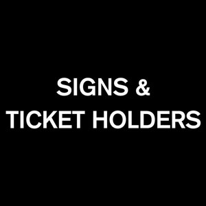 Savers Signs and Ticket Holders